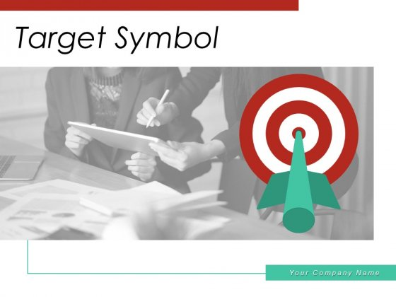 Target Symbol Business Achievement Ppt PowerPoint Presentation Complete Deck