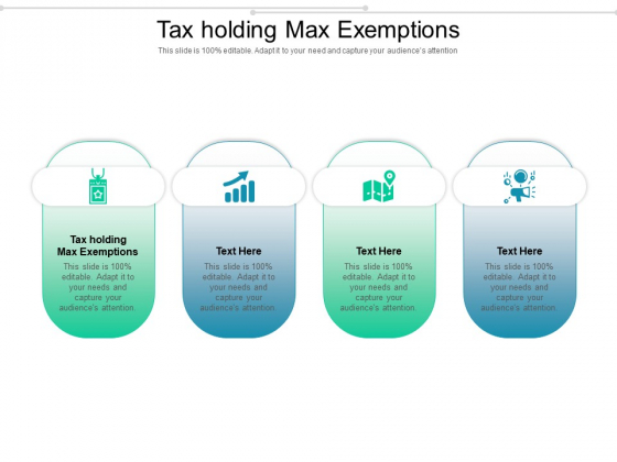 Tax Holding Max Exemptions Ppt PowerPoint Presentation Topics Cpb Pdf