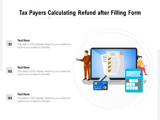 Tax_Payers_Calculating_Refund_After_Filling_Form_Ppt_PowerPoint_Presentation_File_Graphics_Template_PDF_Slide_1