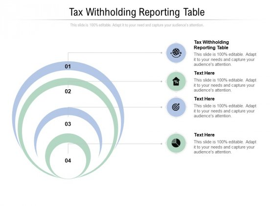 Tax Withholding Reporting Table Ppt PowerPoint Presentation Show Infographic Template Cpb Pdf
