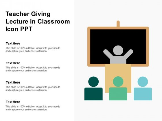 Teacher Giving Lecture In Classroom Icon Ppt Ppt PowerPoint Presentation Gallery Visuals