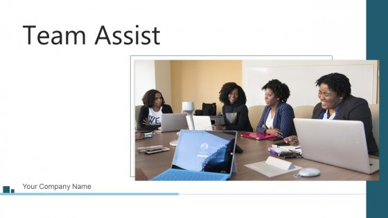 Team Assist Business Sales Ppt PowerPoint Presentation Complete Deck With Slides
