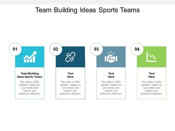Team Building Ideas Sports Teams Ppt PowerPoint Presentation Show Professional