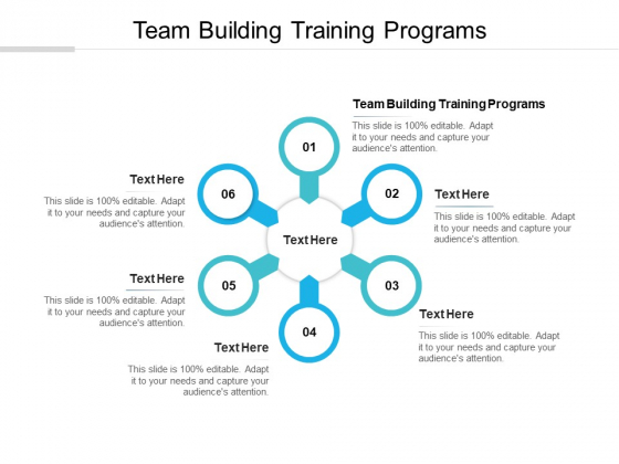 Team Building Training Programs Ppt PowerPoint Presentation Infographics Influencers Cpb