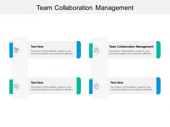 Team Collaboration Management Ppt PowerPoint Presentation Infographics Themes Cpb