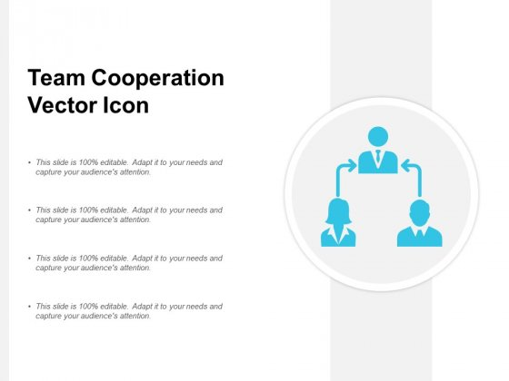 Team Cooperation Vector Icon Ppt Powerpoint Presentation File Format