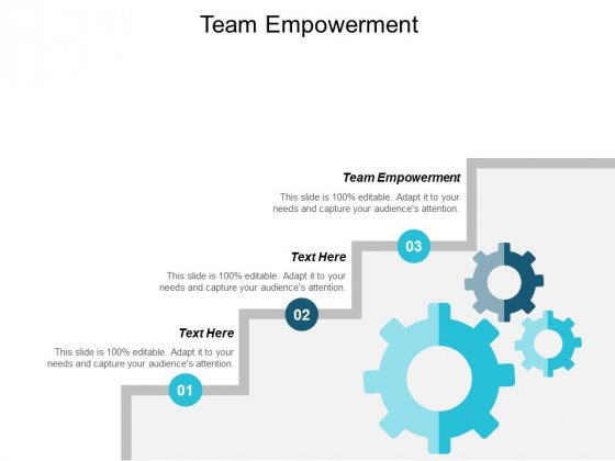 Team Empowerment Ppt PowerPoint Presentation Professional Visuals Cpb