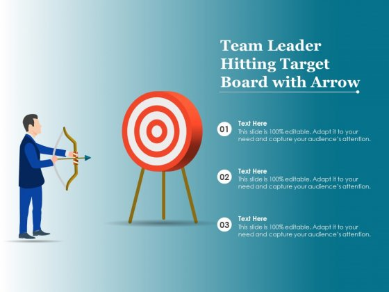 Team Leader Hitting Target Board With Arrow Ppt PowerPoint Presentation Slides Demonstration