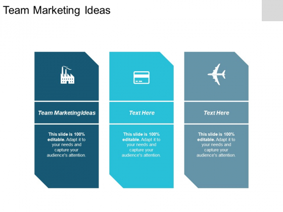 Team Marketing Ideas Ppt PowerPoint Presentation Pictures Example Topics Cpb