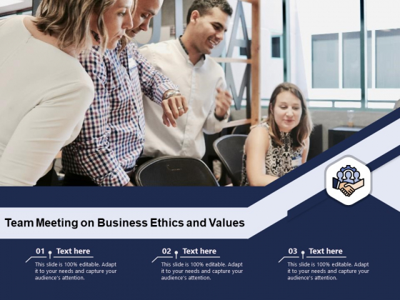 Team_Meeting_On_Business_Ethics_And_Values_Ppt_PowerPoint_Presentation_File_Visual_Aids_PDF_Slide_1