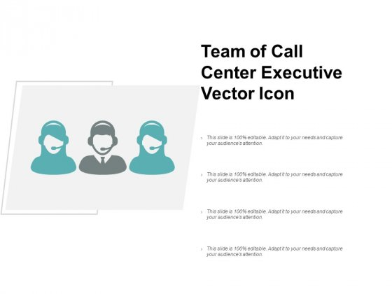 Team Of Call Center Executive Vector Icon Ppt Powerpoint Presentation Gallery Pictures