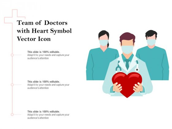 Team Of Doctors With Heart Symbol Vector Icon Ppt PowerPoint Presentation Pictures Background PDF