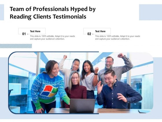 Team Of Professionals Hyped By Reading Clients Testimonials Ppt PowerPoint Presentation Icon Objects PDF