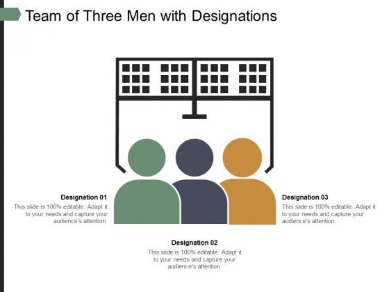 Team Of Three Men With Designations Ppt PowerPoint Presentation Summary Guide