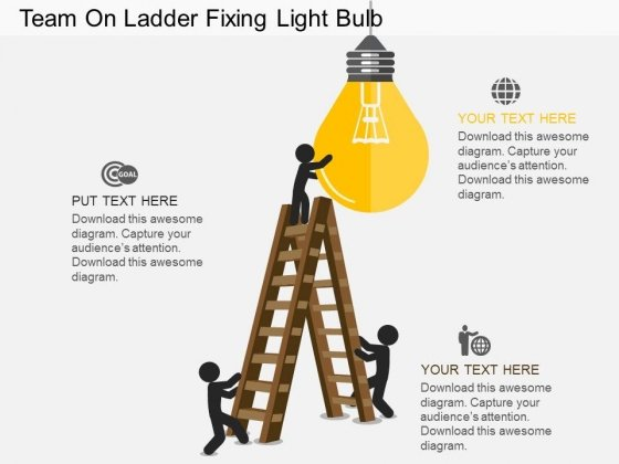 Team On Ladder Fixing Light Bulb Powerpoint Template