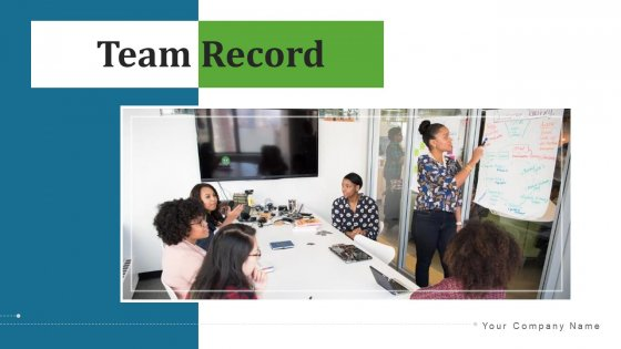 Team_Record_Performance_Sales_Ppt_PowerPoint_Presentation_Complete_Deck_With_Slides_Slide_1
