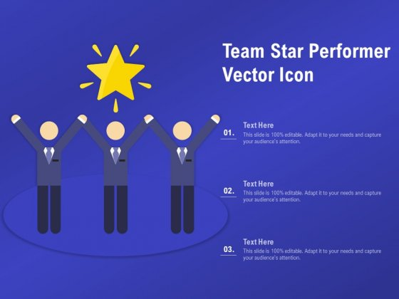 Team Star Performer Vector Icon Ppt PowerPoint Presentation Ideas PDF