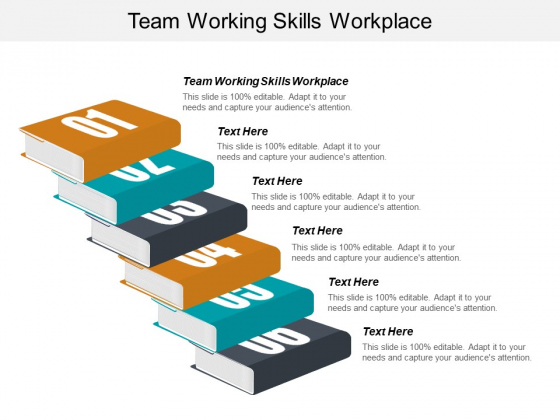 Team Working Skills Workplace Ppt PowerPoint Presentation Outline Example Introduction Cpb