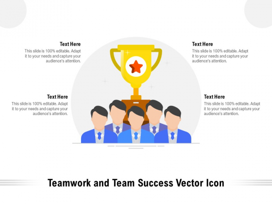 Teamwork And Team Success Vector Icon Ppt PowerPoint Presentation Show Backgrounds PDF