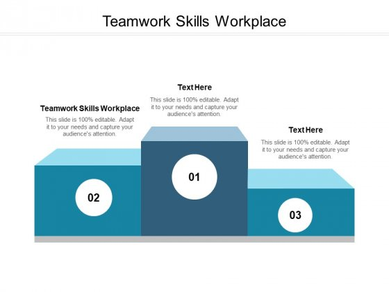 Teamwork Skills Workplace Ppt PowerPoint Presentation Styles Diagrams Cpb