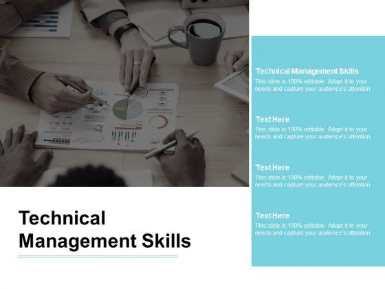 Technical Management Skills Ppt PowerPoint Presentation Infographics Infographics Cpb