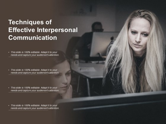 Techniques Of Effective Interpersonal Communication Ppt Powerpoint Presentation Inspiration Tips
