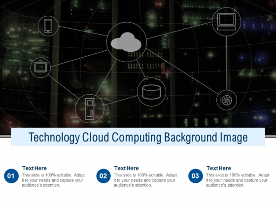 Technology Cloud Computing Background Image Ppt PowerPoint Presentation Inspiration Tips PDF