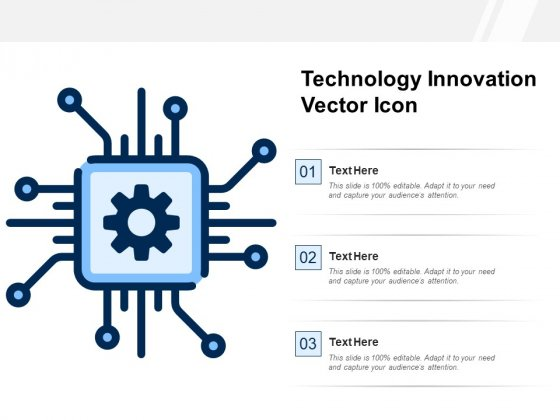 Technology Innovation Vector Icon Ppt PowerPoint Presentation Gallery Design Templates PDF