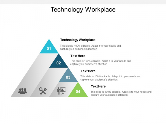 Technology Workplace Ppt PowerPoint Presentation Portfolio Outline