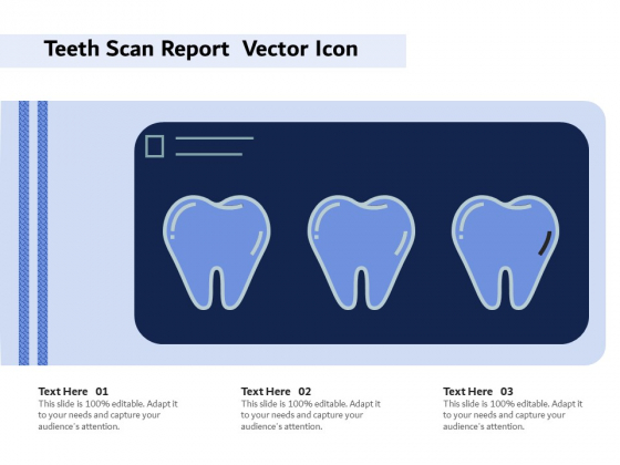 Teeth Scan Report Vector Icon Ppt PowerPoint Presentation Gallery Display PDF