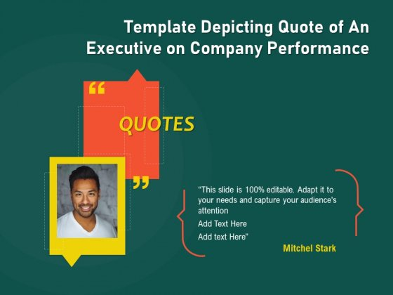 Template_Depicting_Quote_Of_An_Executive_On_Company_Performance_Ppt_PowerPoint_Presentation_File_Portfolio_PDF_Slide_1