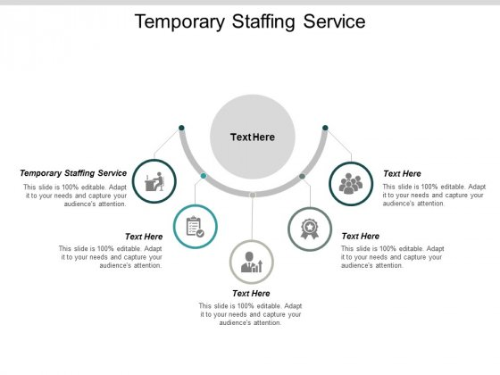 Temporary Staffing Service Ppt PowerPoint Presentation Ideas Outfit Cpb
