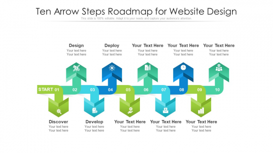 Ten Arrow Steps Roadmap For Website Design Ppt PowerPoint Presentation File Outline PDF