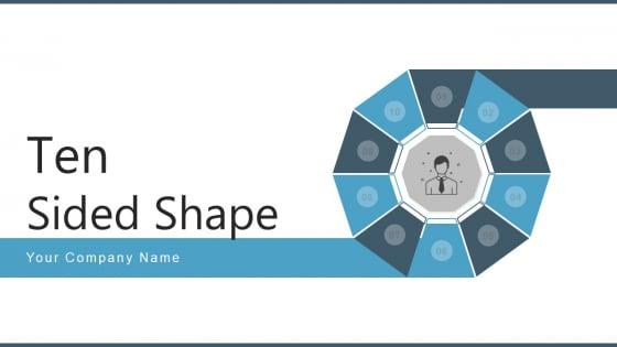 Ten Sided Shape Strategic Marketing Ppt PowerPoint Presentation Complete Deck