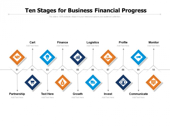 Ten Stages For Business Financial Progress Ppt PowerPoint Presentation Pictures Graphic Images PDF