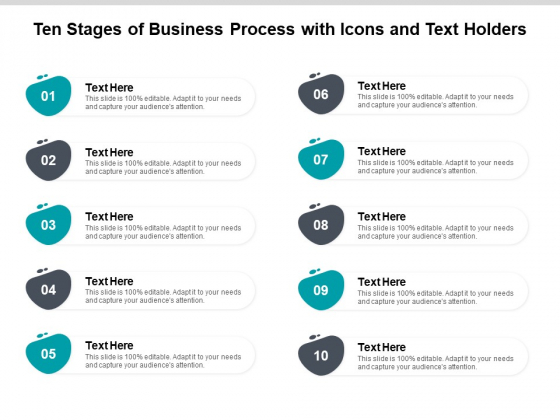 Ten Stages Of Business Process With Icons And Text Holders Ppt PowerPoint Presentation Infographic Template Example Topics