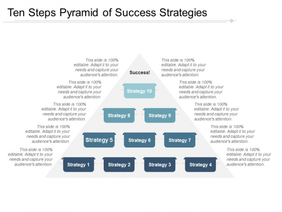 Ten Steps Pyramid Of Success Strategies Ppt PowerPoint Presentation Gallery Outfit