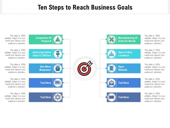 Ten Steps To Reach Business Goals Ppt PowerPoint Presentation File Guidelines