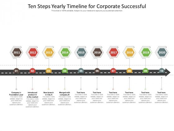 Ten Steps Yearly Timeline For Corporate Successful Ppt PowerPoint Presentation File Design Templates PDF
