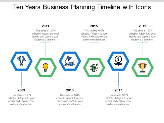 Ten Years Business Planning Timeline With Icons Ppt PowerPoint Presentation Show Guide