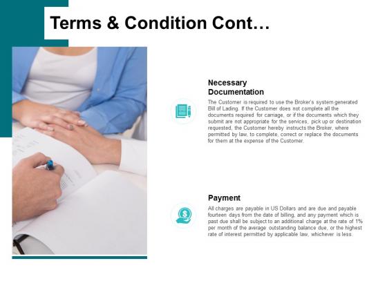 Terms And Condition Cont Ppt PowerPoint Presentation Inspiration Demonstration