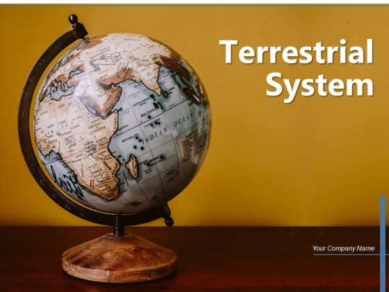 Terrestrial System Location Geographic Circle Ppt PowerPoint Presentation Complete Deck