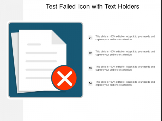 Test Failed Icon With Text Holders Ppt Powerpoint Presentation Styles Designs Download