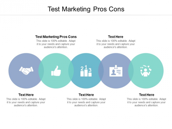 Test Marketing Pros Cons Ppt PowerPoint Presentation Ideas Design Templates Cpb