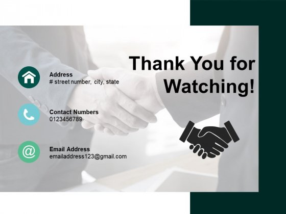 Thank You For Watching Handshake Ppt PowerPoint Presentation Infographic Template Graphics