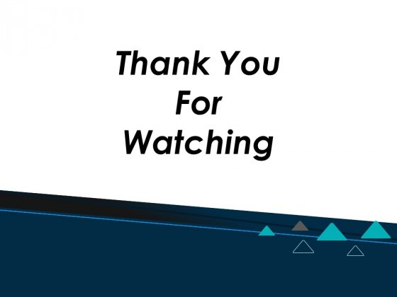 Thank You For Watching Ppt PowerPoint Presentation Infographics Demonstration