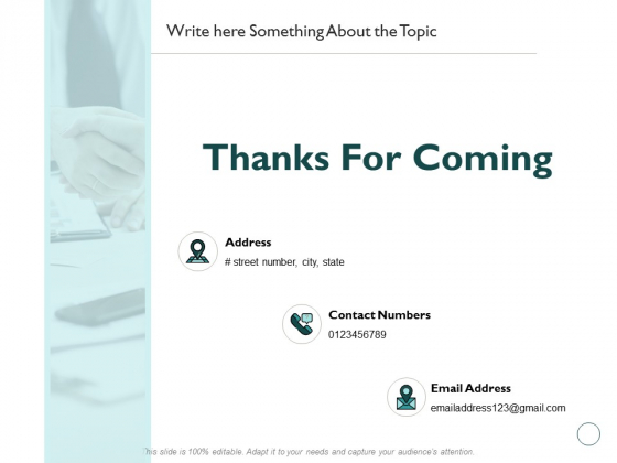 Thanks For Coming Monetary Administration In Healthcare Ppt PowerPoint Presentation Diagram Templates