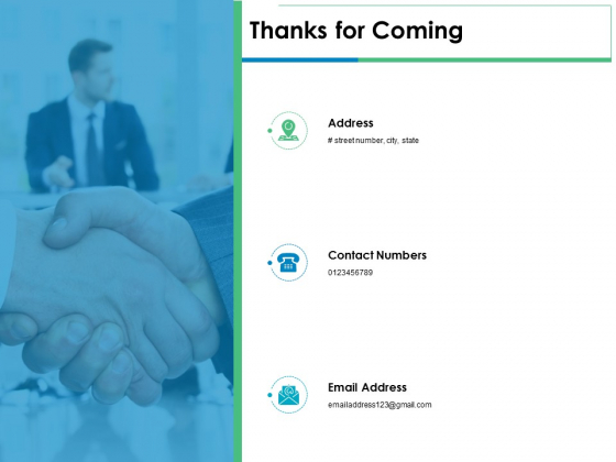 Thanks For Coming Service Level Management Ppt PowerPoint Presentation Pictures Ideas