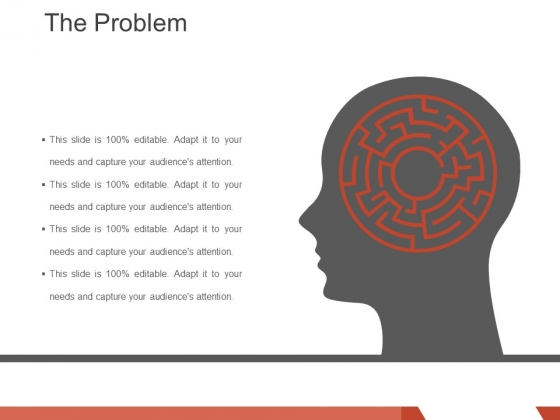The Problem Template 1 Ppt PowerPoint Presentation Infographics Background