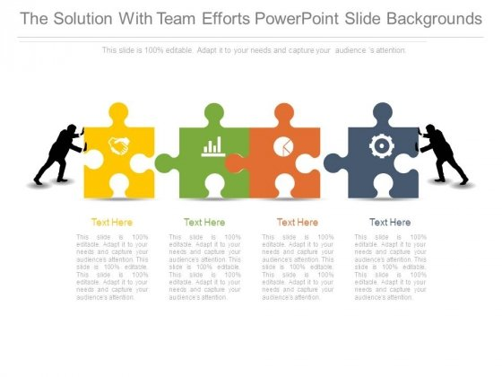 The Solution With Team Efforts Powerpoint Slide Backgrounds